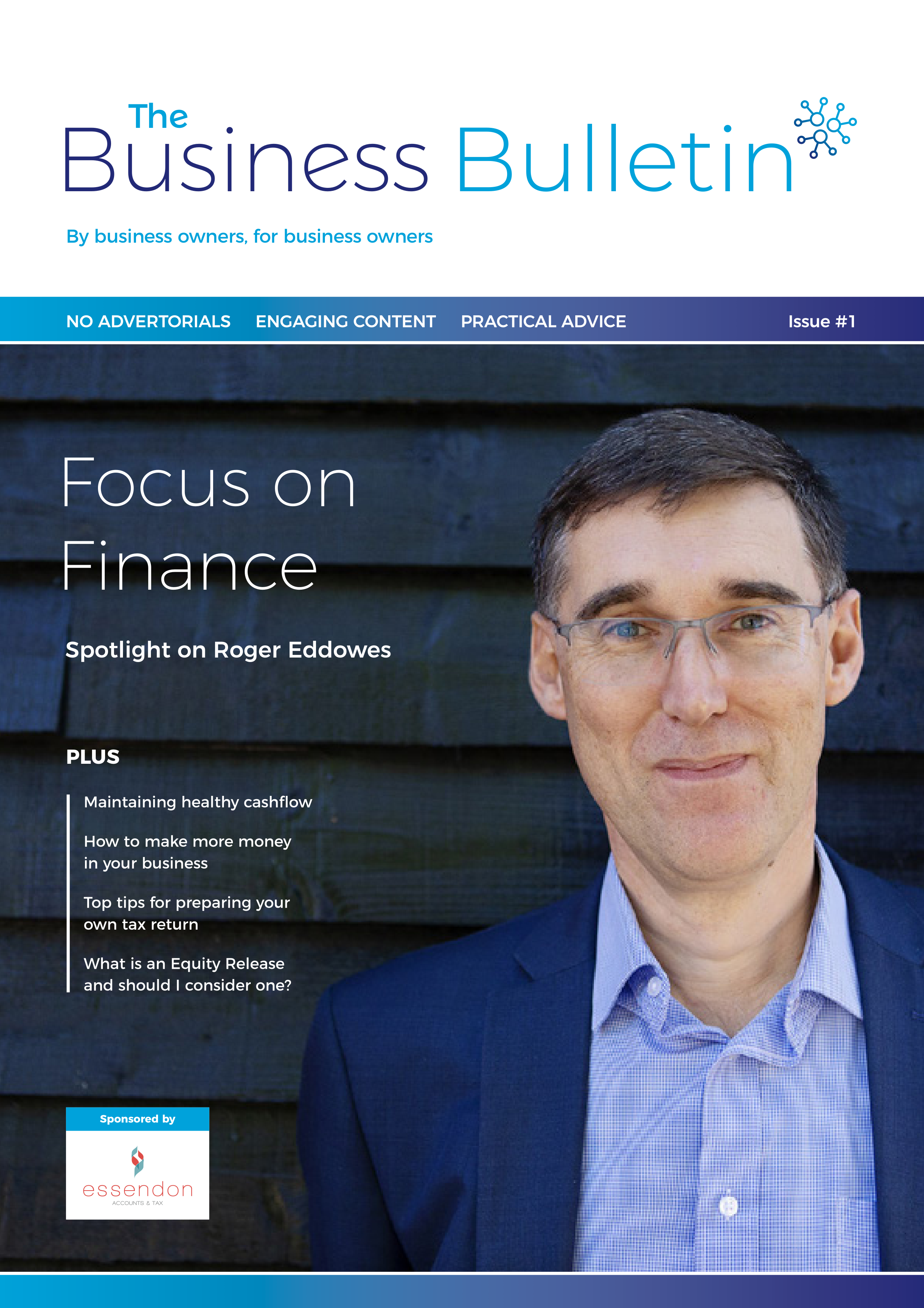 The Business Bulletin Issue 1 - Focus On Finance
